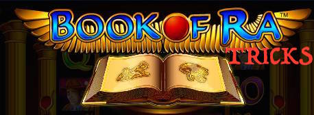 Book of Ra Tricks